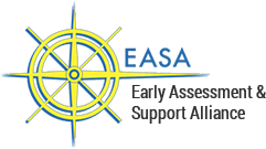 EASA  |  Early Assessment and Support Alliance